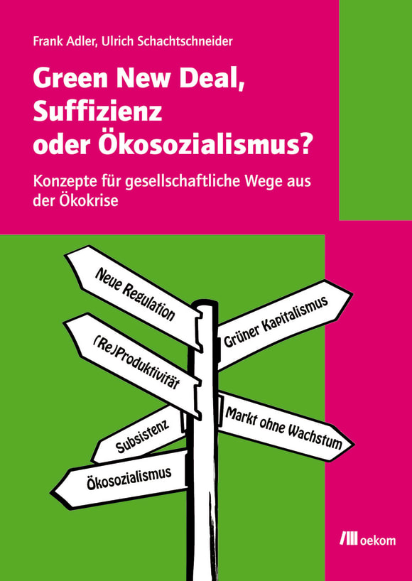 Cover: Green New Deal, Suffizienz oder Ökosozialismus?