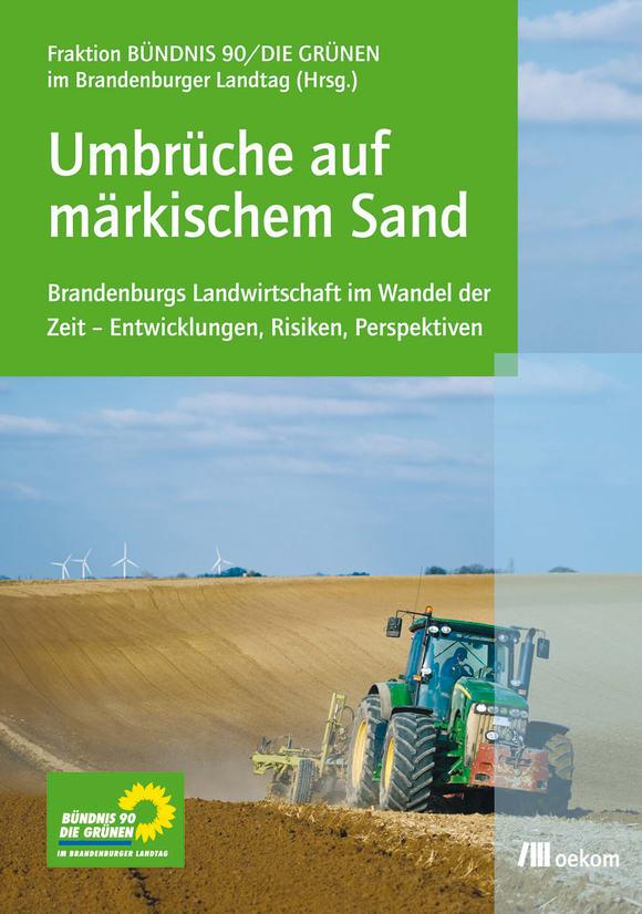 Cover: Umbrüche auf märkischem Sand