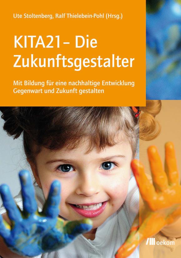 Cover: KITA21 - Die Zukunftsgestalter