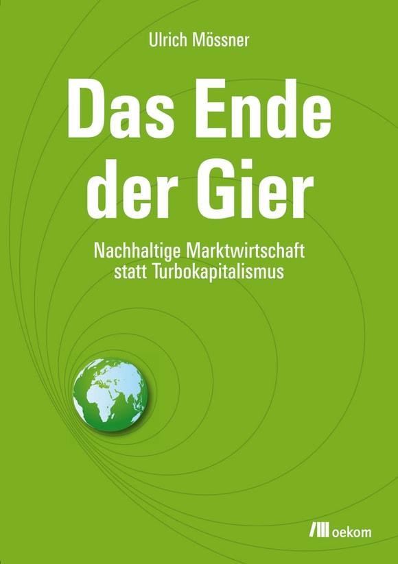 Cover: Das Ende der Gier