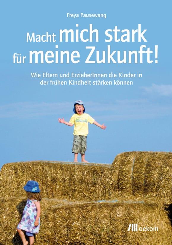 Cover: Macht mich stark für meine Zukunft!