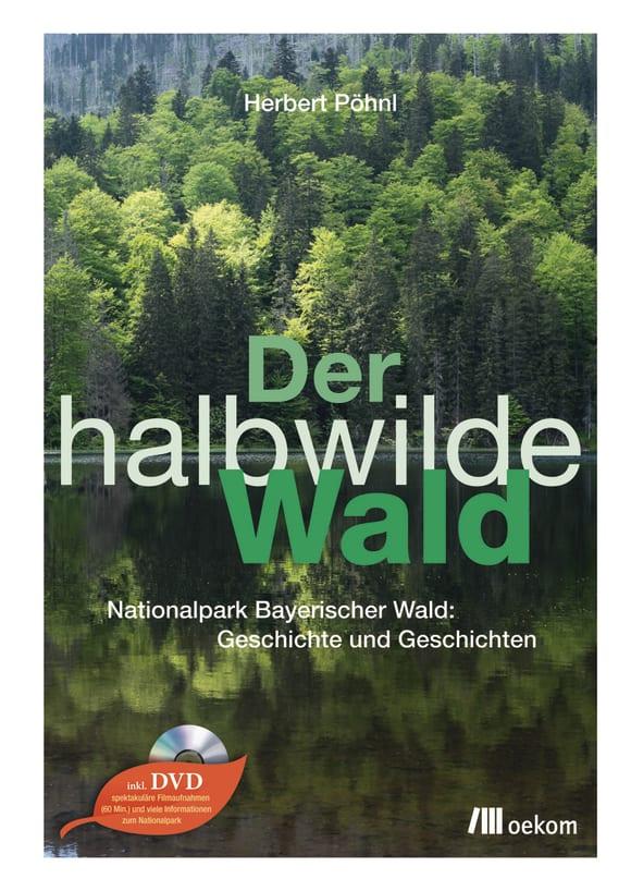 Cover: Der halbwilde Wald
