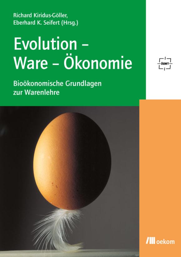 Cover: Evolution – Ware – Ökonomie