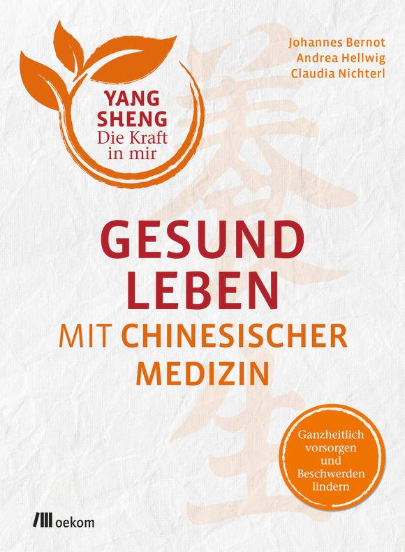 Cover: Gesund leben mit Chinesischer Medizin