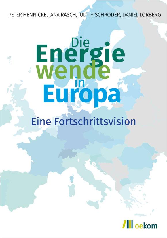 Cover: Die Energiewende in Europa
