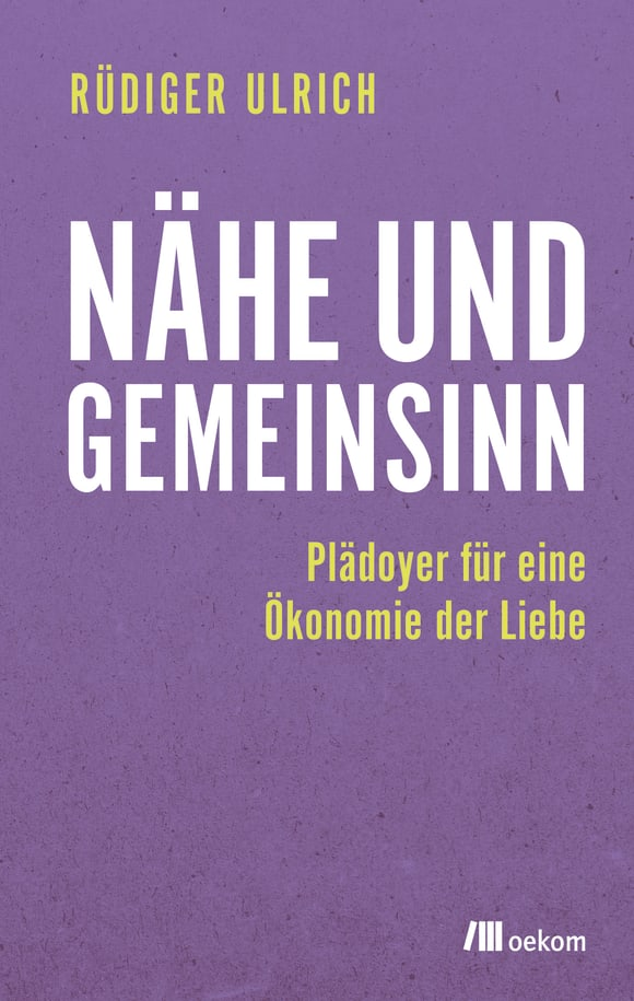 Cover: Nähe und Gemeinsinn