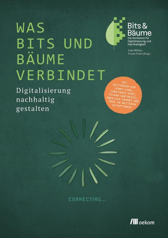 Cover: Was Bits und Bäume verbindet