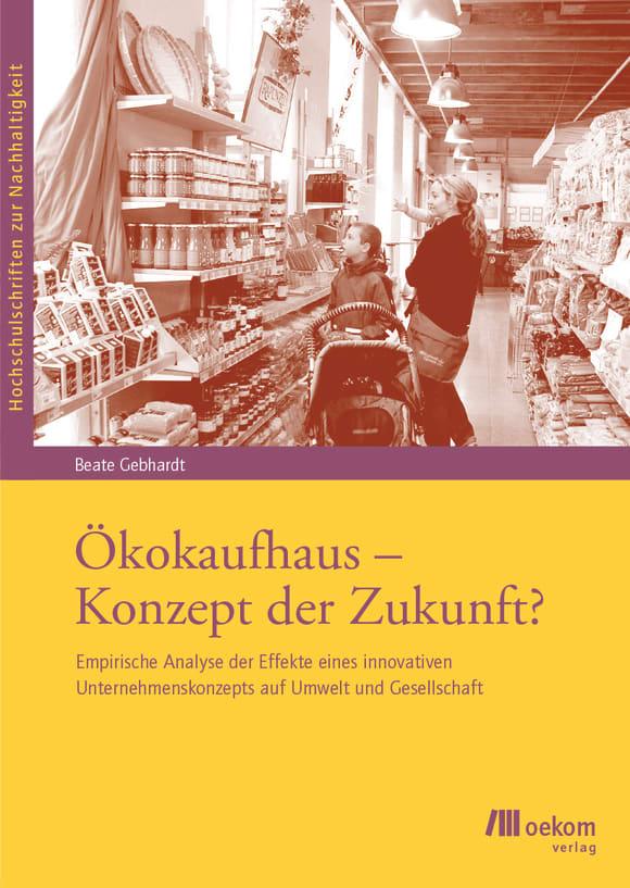 Cover: Ökokaufhaus – Konzept der Zukunft?