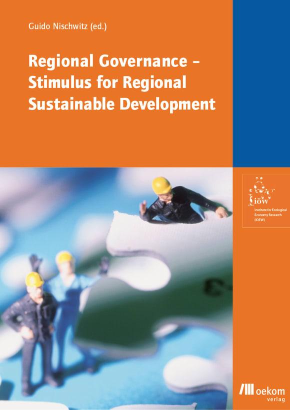 Cover: Regional Governance – Stimulus for Regional Sustainable Development?