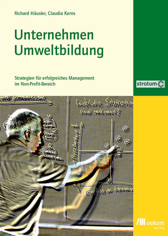 Cover: Unternehmen Umweltbildung