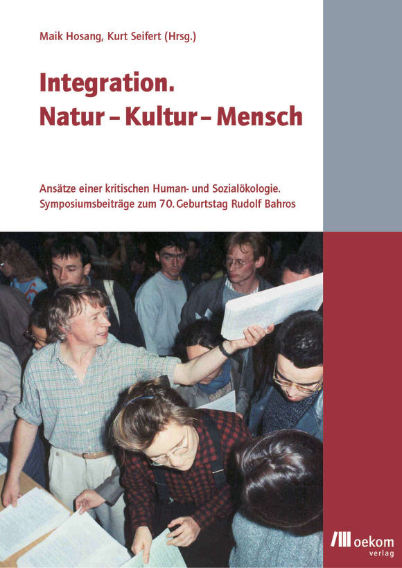 Cover: Integration. Natur - Kultur - Mensch