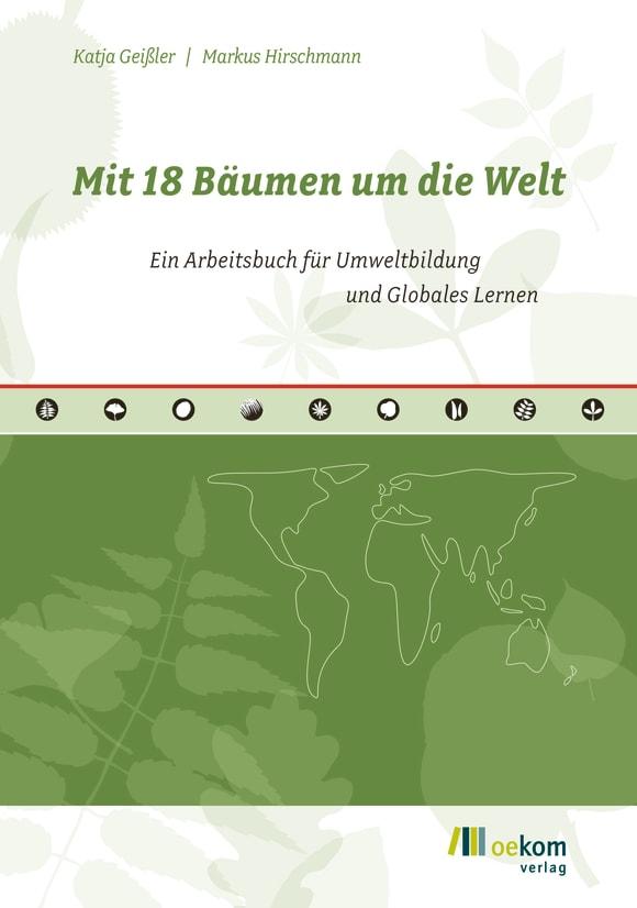 Cover: Mit 18 Bäumen um die Welt