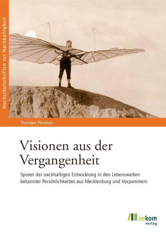 Cover: Visionen aus der Vergangenheit