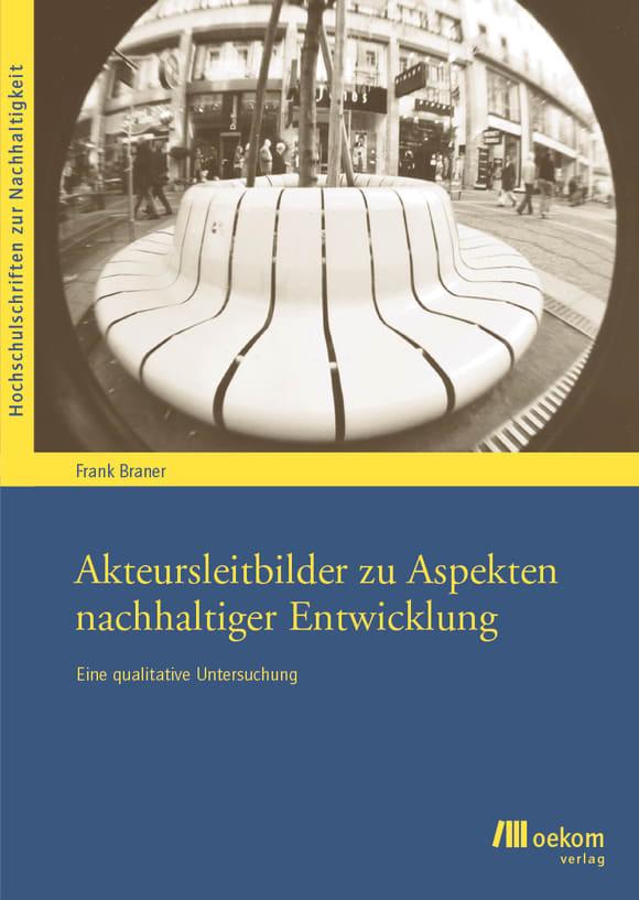 Cover: Akteursleitbilder zu Aspekten nachhaltiger Entwicklung