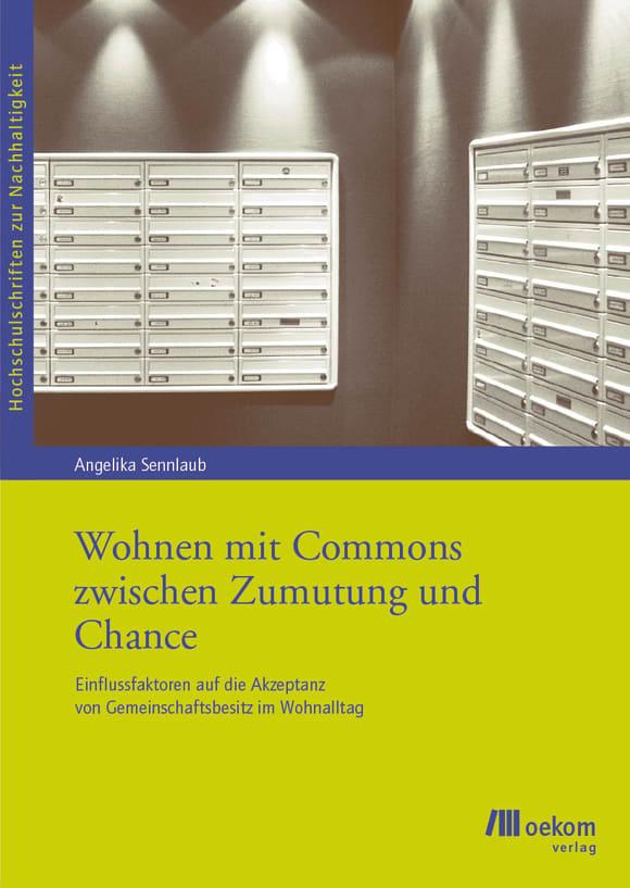 Cover: Wohnen mit Commons zwischen Zumutung und Chance