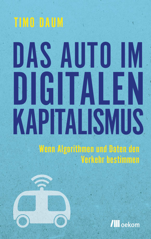 Cover: Das Auto im digitalen Kapitalismus