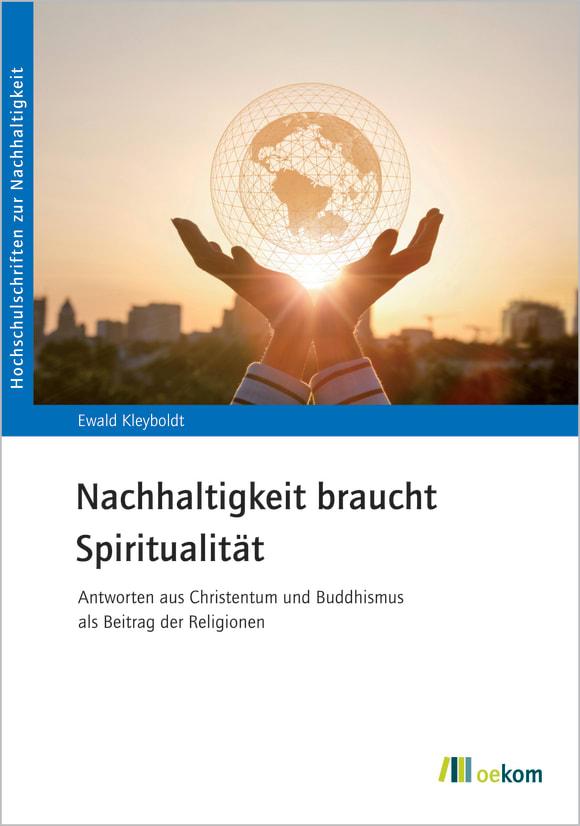 Cover: Nachhaltigkeit braucht Spiritualität