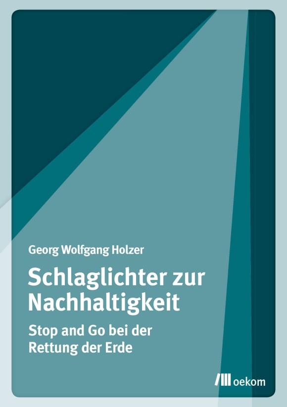 Cover: Schlaglichter zur Nachhaltigkeit