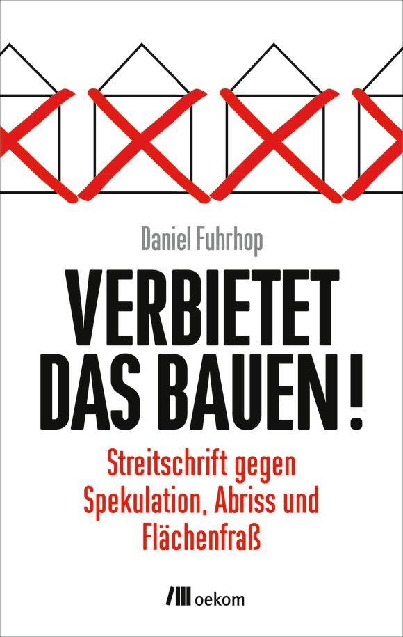 Cover: Verbietet das Bauen!