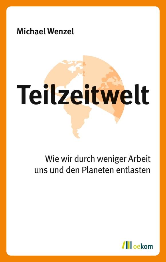 Cover: Teilzeitwelt