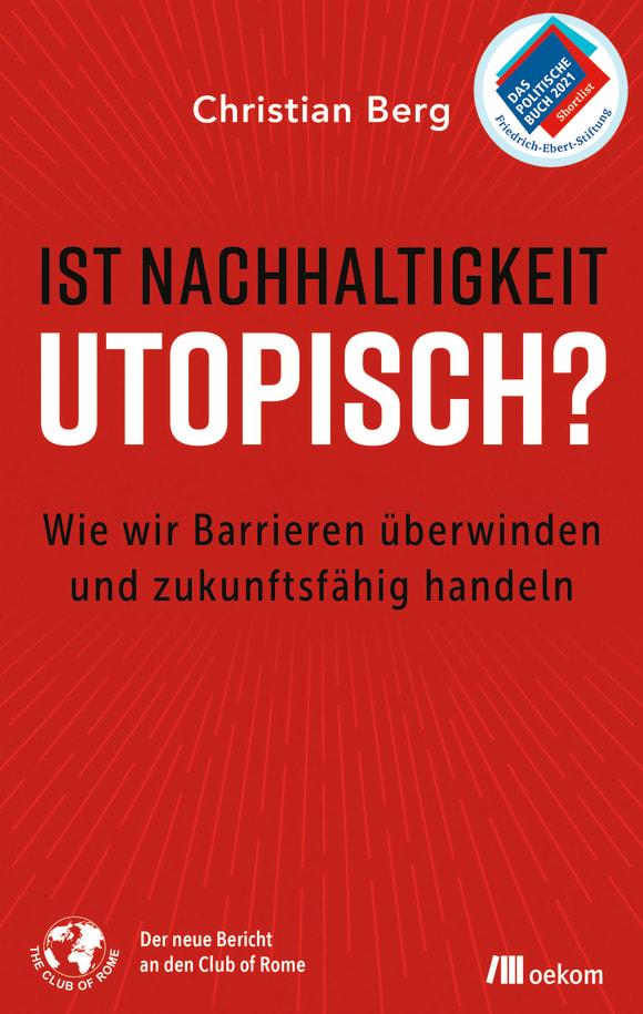 Cover: Ist Nachhaltigkeit utopisch?