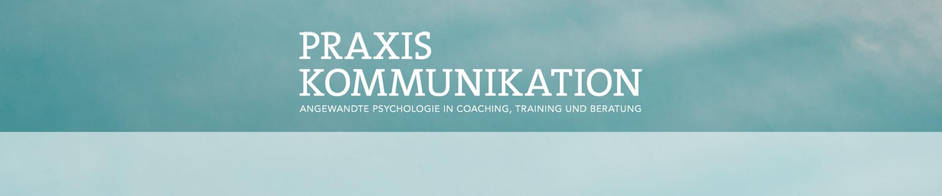 Praxis Kommunikation