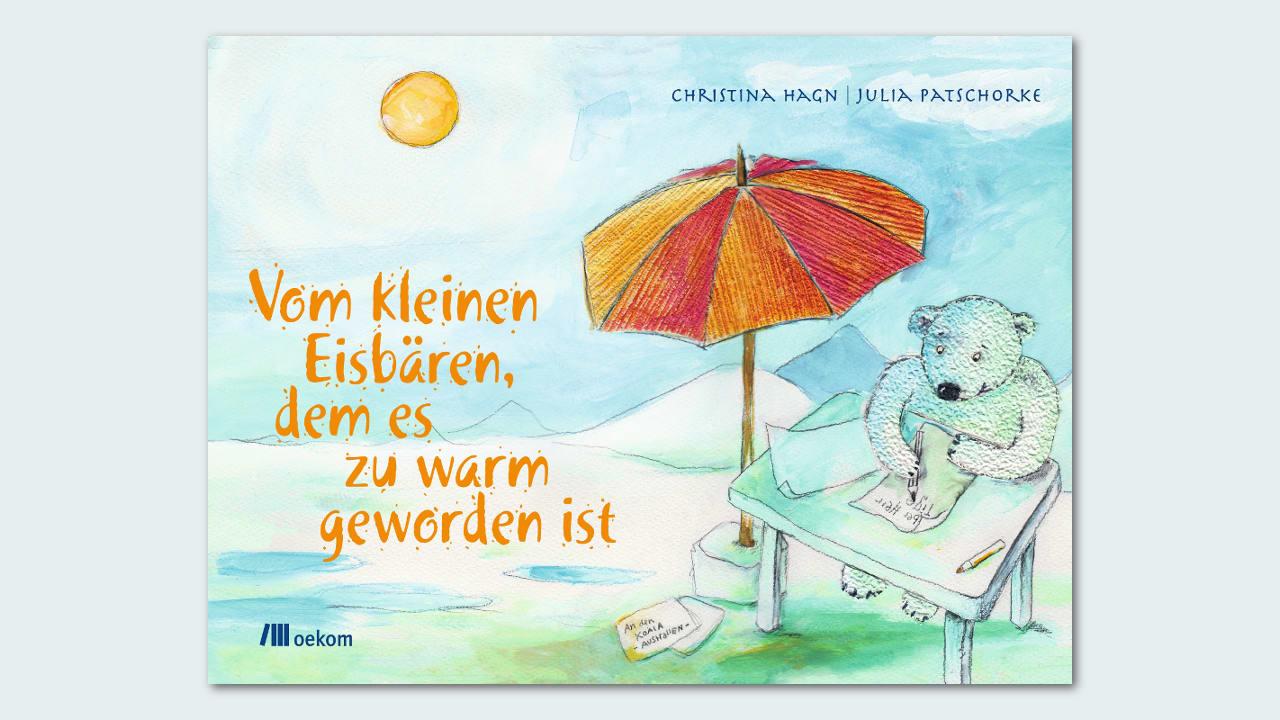 Das Buch-Cover von Vom kleinen Eisbär, dem zu warm geworden ist