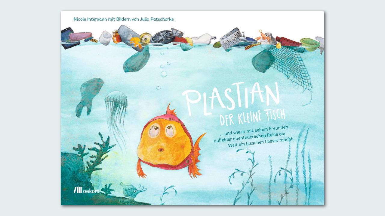 Das Buch-Cover von Plastian, der kleine Fisch