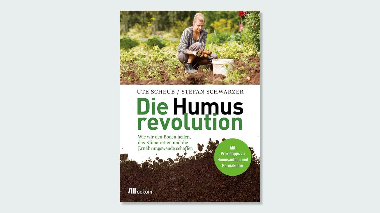 Cover zum Buch »Die Humusrevolution«