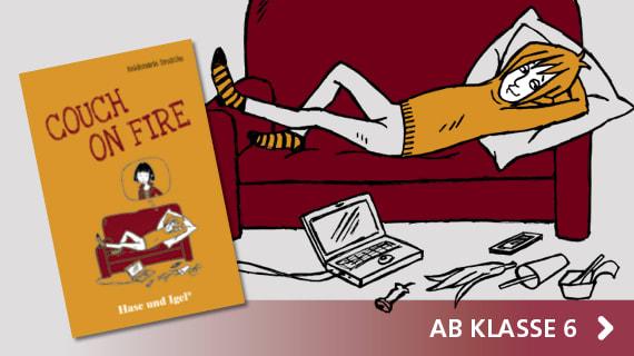 Klassenlektüre Couch on Fire | Hase und Igel Verlag