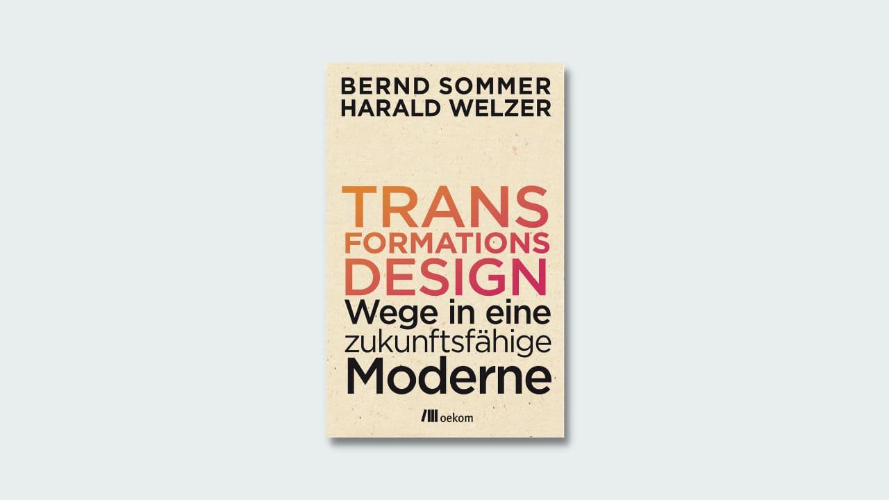"Cover Sommer/Welzer ""Transformationsdesign"""