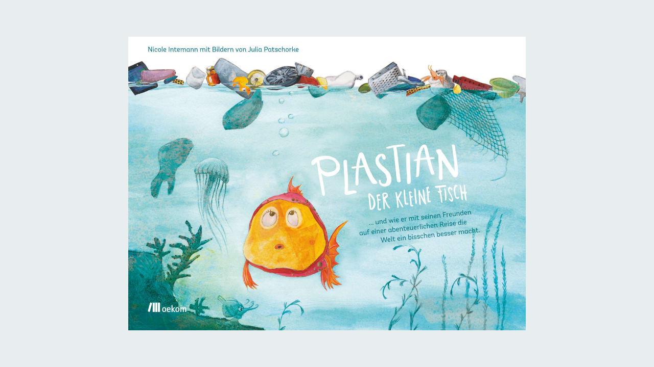 """Cover """"Plastik, der kleine Fisch"""""""