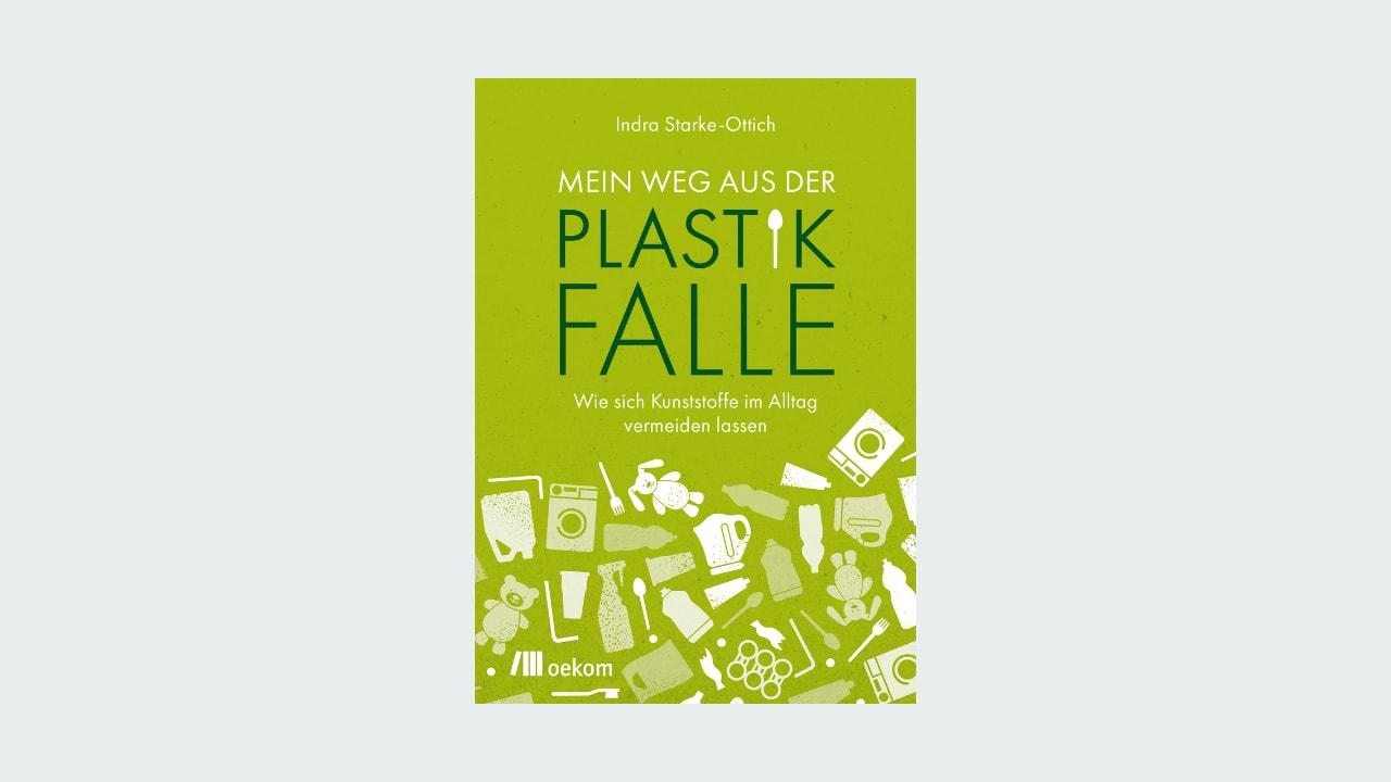 """Cover """"Mein Weg aus der Plastikfalle"""""""