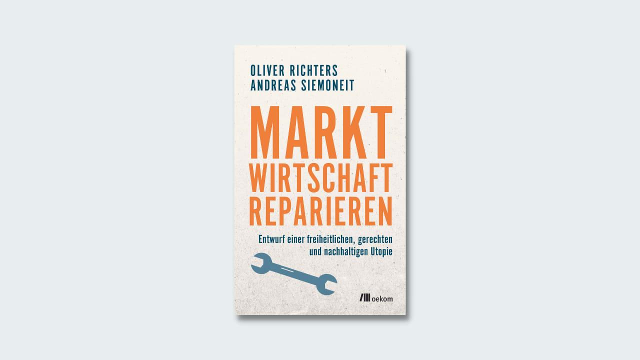 Cover »Marktwirtschaft reparieren«