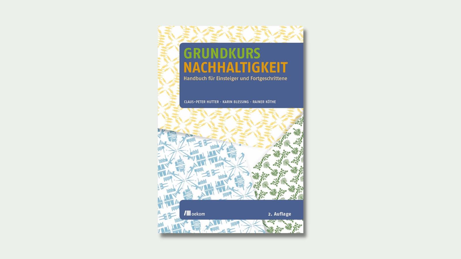 """Das Cover von """"Grundkurs Nachhaltigkeit"""" zeigt verschiedene Muster"""