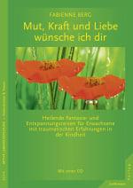 Mut, Kraft und Liebe wünsche ich dir - Buch: Junfermann Verlag