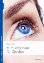 Mimikresonanz für Coaches