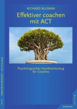 Effektiver coachen mit ACT