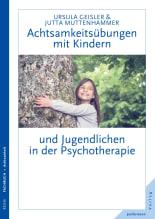 Achtsamkeitsübungen mit Kindern und Jugendlichen in der Psychotherapie