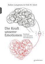 Die Kraft unserer Emotionen