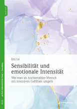 Sensibilität und emotionale Intensität