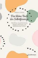 Das kleine Buch der Selbstfürsorge