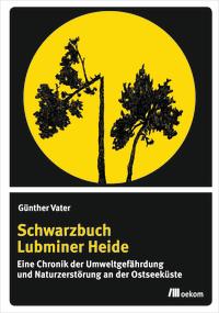 Schwarzbuch Lubminer Heide