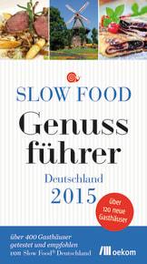 Slow Food Genussführer Deutschland 2015