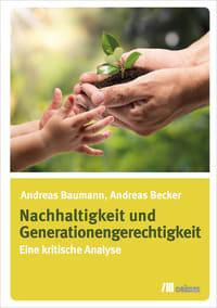 Nachhaltigkeit und Generationengerechtigkeit