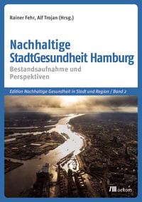 Nachhaltige StadtGesundheit Hamburg