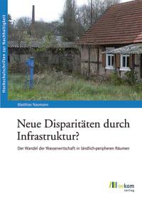 Neue Disparitäten durch Infrastruktur?