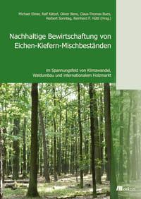 Nachhaltige Bewirtschaftung von Eichen-Kiefern-Mischbeständen
