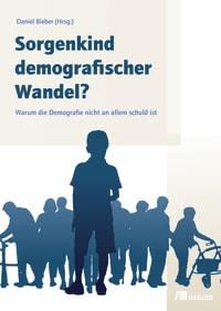 Sorgenkind demografischer Wandel?