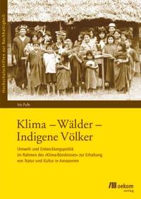 Klima - Wälder - Indigene Völker